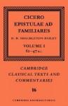 Epistulae Ad Familiares: Volume 1, 62-47 B.C. - Cicero, Neil Hopkinson, Jonathan Powell, James Diggle