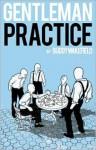 Gentleman Practice - Buddy Wakefield