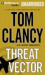 Threat Vector - Tom Clancy, Lou Diamond Phillips, Mark Greaney