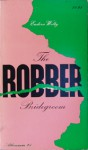The Robber Bridegroom - Eudora Welty, Barry Moser