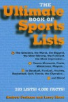 The Ultimate Book of Sports Lists - Andrew Postman, Larry Stone