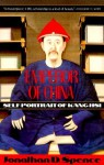 Emperor of China: Self-Portrait of K'ang-Hsi (Vintage) - Jonathan D. Spence