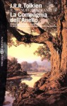 La Compagnia dell'Anello - J.R.R. Tolkien, Quirino Principe, Elémire Zolla, Vicky Alliata di Villafranca