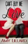 Can't Buy Me Love - Amy Lillard, Amie Louellen