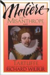 The Misanthrope and Tartuffe, by Moliere - Molière, Richard Wilbur