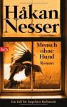 Mensch ohne Hund - Håkan Nesser, Christel Hildebrandt