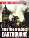 1906 San Francisco Earthquake - Tim Cooke