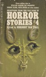 Selections From The Pan Book of Horror Stories #4 - Martin Waddell, Ray Bradbury, Robert Bloch, Robert Aickman, Rosemary Timperley, Joseph Payne Brennan, Herbert van Thal, William Sansom, Davis Grubb, Adobe James, Vivian Meik, Septimus Dale