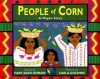 People of Corn - Mary-Joan Gerson, Carla Golembe