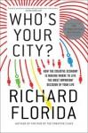 Who's Your City? - Richard Florida