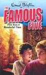Five Have A Wonderful Time (Famous Five) - Enid Blyton