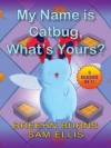 Best of Catbug: My Name is Catbug, What's Yours?: a 3-books-in-1 collection of your favorite lines from Bravest Warriors (Catbug eBooks) - Breehn Burns, Sam Ellis