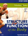 Study Guide for Structure & Function of the Body - Linda Swisher