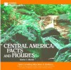 Central America: Facts And Figures (Let's Discover Central America) - Charles J. Shields