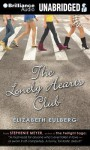 The Lonely Hearts Club - Elizabeth Eulberg, Khristine Hvam