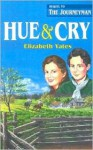 Hue and Cry - Elizabeth Yates, Stephanie True, Gloria Repp