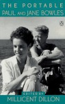 The Portable Paul and Jane Bowles - Paul Bowles, Jane Bowles, Millicent Dillon