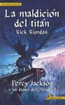 La maldición del titán (Percy Jackson y los dioses del Olimpo, #3) - Rick Riordan