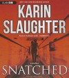 Snatched (Will Trent #5.5) - Karin Slaughter, Kathleen Early