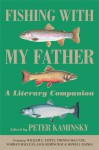 Fishing with My Father - Peter Kaminsky