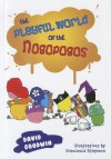 The Playful World of the Nogopogos - David Goodwin, Francesca Stephens