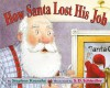 How Santa Lost His Job - Stephen Krensky