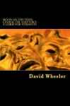 Moon on the Tides: Character and Voice - A Guide for Students - David Wheeler