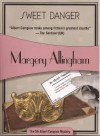 Sweet Danger (Albert Campion Mystery #5) - Margery Allingham