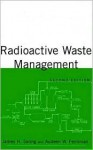 Radioactive Waste Management - James Saling
