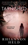 Tarnished (Silver Series) - Rhiannon Held
