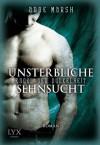Engel der Dunkelheit: Unsterbliche Sehnsucht (German Edition) - Anne Marsh, Christian Bernhard