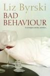 Bad Behaviour - Liz Byrski