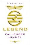Legend 01 - Fallender Himmel (German Edition) - Marie Lu, Jessika Komina, Sandra Knuffinke