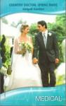 Country Doctor, Spring Bride - Abigail Gordon
