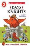 Days of the Knights - Robert Neubecker
