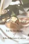 The Secret Diaries of Miss Miranda Cheever - Jenny Sterlin, Julia Quinn