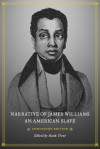Narrative of James Williams, an American Slave - James Williams