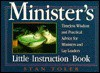 Minister's Little Instruction Book: Timeless Wisdom and Practical Advice for Ministers and Lay Leaders - Stan Toler