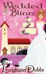Wedded Blintz (Lexy Baker Bakery Cozy Mysteries) - Leighann Dobbs