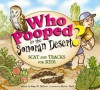 Who Pooped in the Sonoran Desert? - Scat and Tracks for Kids - Gary D. Robson, Robert Rath