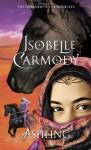 Ashling: The Obernewtyn Chronicles 3 - Isobelle Carmody