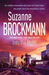 Into the Night (Troubleshooters #5) - Suzanne Brockmann