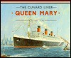 The Cunard Liner Queen Mary (Anatomy of the Ship) - Ross Watton, Ross Walton