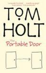 The Portable Door - Tom Holt, Holt Tom