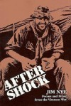 Aftershock: Poems and Prose of the Vietnam War - Jim Nye, Jimmy Santiago Baca