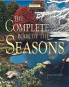 The Complete Book of the Seasons - Sally Tagholm