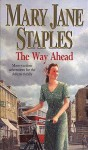 The Way Ahead - Mary Jane Staples