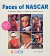 Faces of NASCAR: A Pictorial Tribute to America's Greatest Sport - Scott Robinson