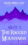 The Ragged Mountains - David Oppegaard