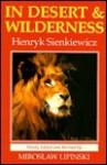 In Desert and Wilderness - Henryk Sienkiewicz, Miroslaw Lipinski
